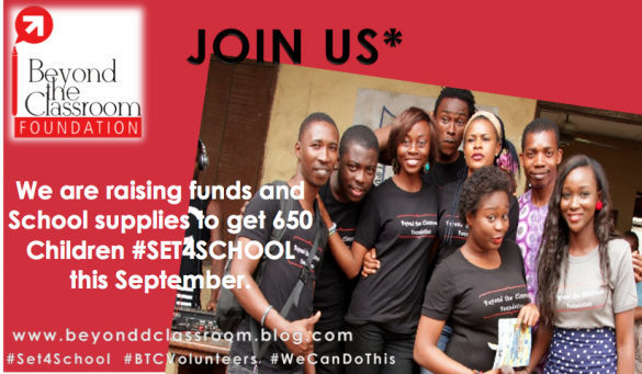 Beyond The Classroom Foundation Set   To Improve   Children's Access to Education