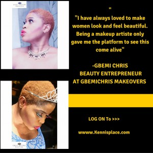 I do not believe in luck-Gbemi Chris,Beauty Entrepreneur