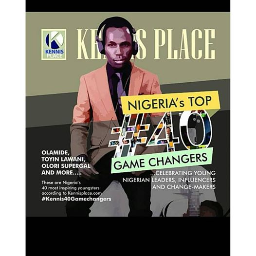 OLAMIDE, TOYIN LAWANI, OLORI SUPERGAL AND MORE…..  These are Nigeria's 40 most inspiring youngsters according to Kennisplace.com