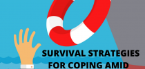 SURVIVAL STRATEGIES FOR COPING AMID COVID-19 SCARE